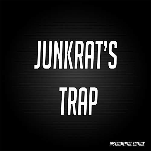 Junkrat's Trap (Instrumental)