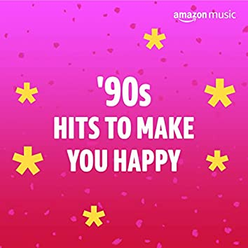 90s Hits to Make You Happy