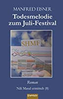 Todesmelodie zum Juli-Festival: Roman. Nili Masal ermittelt (8)
