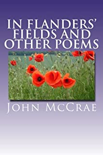 """""""In Flanders' Fields"""" and Other Poems"""