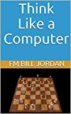 Think Like A Computer-Jordan, Fm Bill