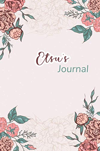 Etsu's Journal: Beautiful Notebook Gift for Etsu, Elegant Cover,Practical 100 Lined Pages with Timeline, 6'x9' Lightweight and Compact, Premium Matte Finish