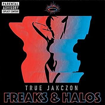 Freaks & Halos