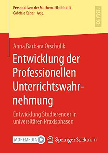 Entwicklung der Professionellen Unterrichtswahrnehmung: Entwicklung Studierender in universitären P