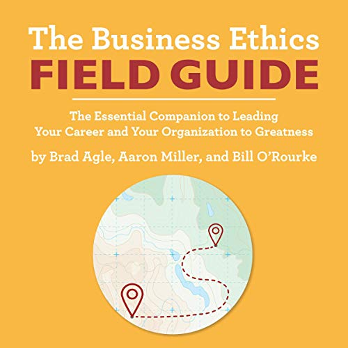 The Business Ethics Field Guide audiobook cover art