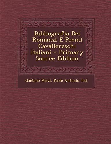Bibliografia Dei Romanzi E Poemi Cavallereschi Italiani