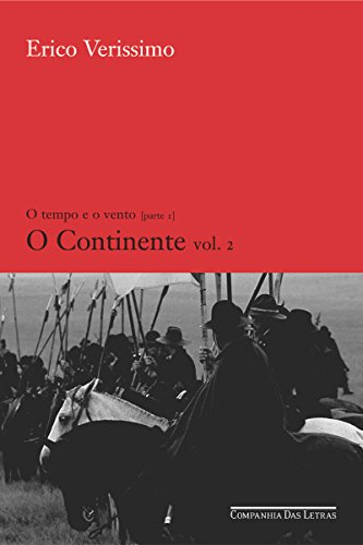 O continente - vol. 2 (O tempo e o vento)