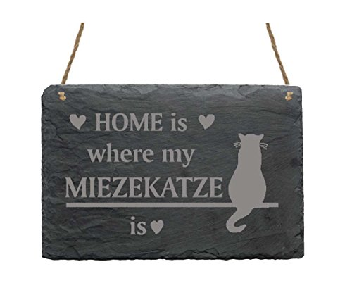 Schiefertafel Home is where my MIEZEKATZE is - Schild mit Katzen Motiv - ca. 22 x 16 cm
