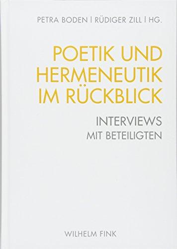 Poetik und Hermeneutik im Rückblick: Interviews mit Beteiligten