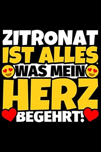 Notizbuch liniert: Zitronat Geschenke für Zitronat-Liebhaber lustig