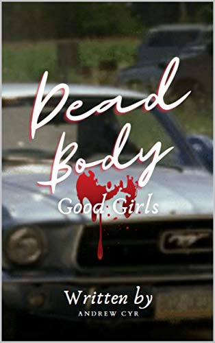 Dead Body by [Andrew Cyr]