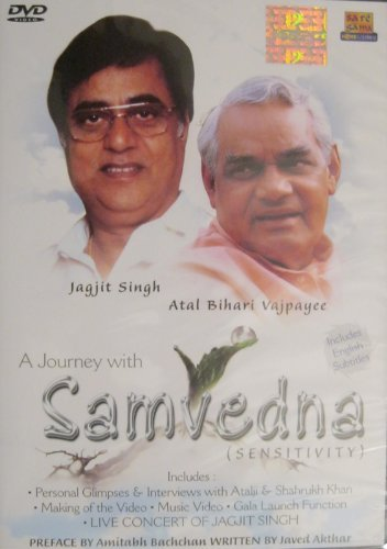 A Journey with Samvedna (Sensitivity) By Jagjit Singh / Atal Bihari Vajpayee
