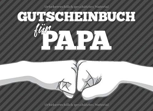 Gutscheinbuch für Papa: zum selbst ausfüllen, 20 Gutscheine als Geschenk für den besten Vater