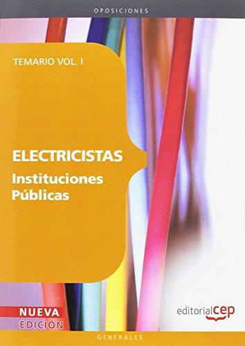 Electricistas Instituciones Públicas. Temario Vol. I. (Colección 1147)