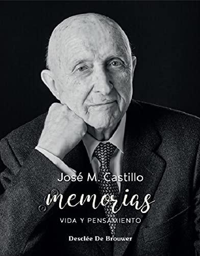 Memorias. Vida y Pensamiento José María Castillo