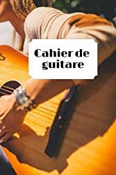 cahier de guitare: Carnet de musique/carnet de partition-papier manuscrit-100 pages 6x9 po (French Edition)