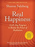 Real Happiness, 10th Anniversary Edition: A 28-Day Program to Realize the Power of Meditation, Enhanced Version