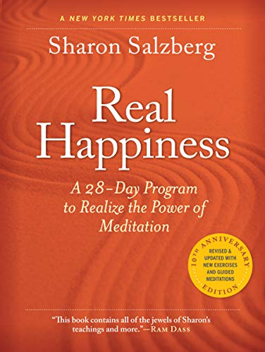 Real Happiness, 10th Anniversary Edition: A 28-Day Program to Realize the Power of Meditation, Enhanced Version (English Edition)