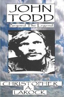 John Todd: Beyond The Legend