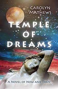 Temple of Dreams  A Novel of Now and Then