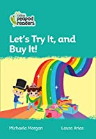 Level 3 – Let's Try It, and Buy It! (Collins Peapod Readers)