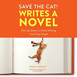 Save the Cat! Writes a Novel audiobook cover art