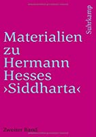 Materialien zu Hermann Hesses »Siddhartha«: Zweiter Band