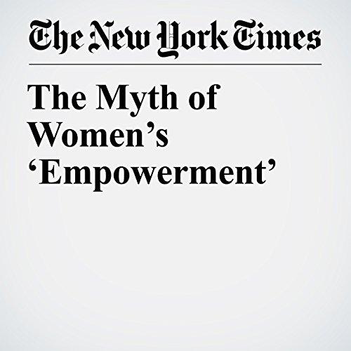 The Myth of Women's 'Empowerment' copertina