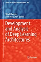 Development and Analysis of Deep Learning Architectures (Studies in Computational Intelligence, 867)