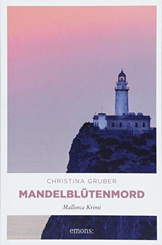 Mandelblütenmord: Mallorca Krimi