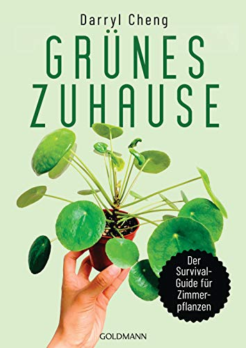 Grünes Zuhause: Der Survial-Guide für...
