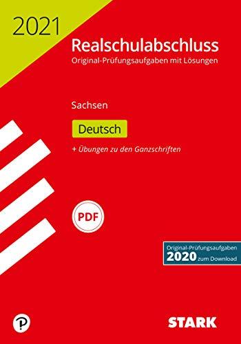 STARK Original-Prüfungen Realschulabschluss 2021 - Deutsch - Sachsen (STARK-Verlag - Abschlussprüfungen)