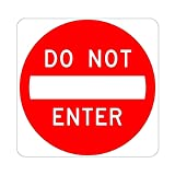 Do Not Enter Sign - 30 x 30. A Real Sign. 10 Year 3M Warranty