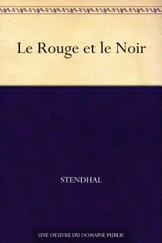 Le Rouge et le Noir (French Edition)