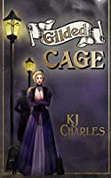 Gilded Cage (Lilywhite Boys)