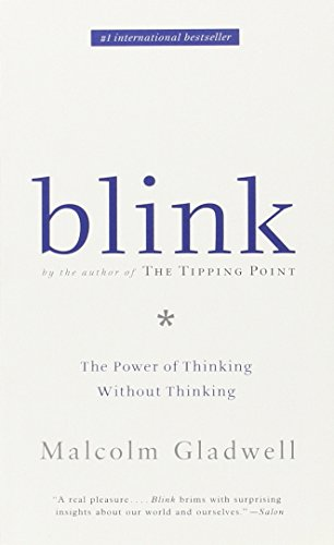 Blink (US): The Power of Thinking Without Thinking