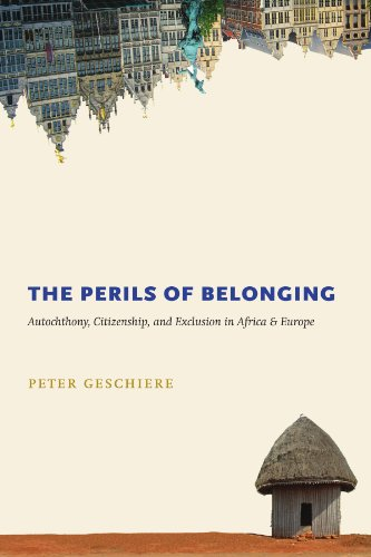 The Perils of Belonging: Autochthony, Citizenship, and...
