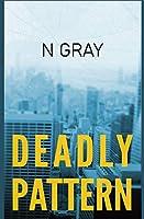 Deadly Pattern: A suspense thriller (Dana Mulder)