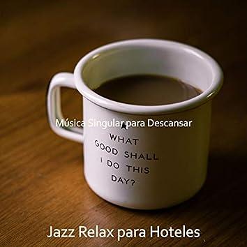 Música Singular para Descansar