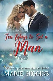 Ten Ways to Get a Man by [Marie Higgins, V. McKevitt]