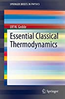 Essential Classical Thermodynamics (SpringerBriefs in Physics)
