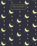 Weekly and Monthly Planner 2021: Glowing Crescent Moon 2021 planner January to December, 8x10 inch, 12 Month Calendar Planner with Tabs, To do List, ... Friends | Dark Blue Crescent Pattern Cover