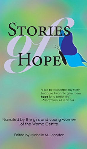 Stories of Hope: Narrated by the girls and young women of the Wema Centre (English Edition)