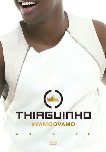 Thiaguinho - #Vamoqvamo - Ao Vivo - [DVD]
