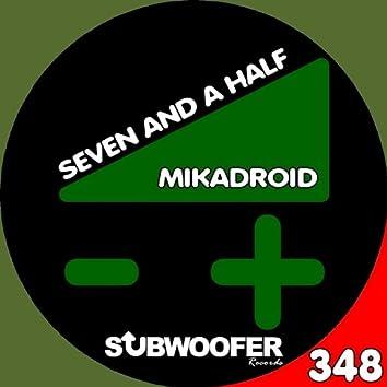 Seven and a Half