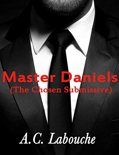 Master Daniels: All the Books from Season One & Two in a Single Volume (The Chosen Submissive Book 13) (English Edition)
