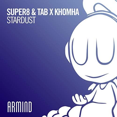 Super8 & Tab & KhoMha