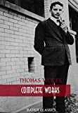 Thomas Wolfe: Complete Works: Look Homeward, Angel, Of Time and the River, The Web and the Rock, You Can't Go Home Again... (Bauer Classics) (All Time Best Writers Book 26) (English Edition)