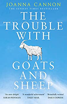The Trouble with Goats and Sheep: The Sunday Times Bestseller by [Joanna Cannon]