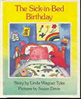 The Sick-in-bed Birthday (Picture Puffins) 0670818232 Book Cover